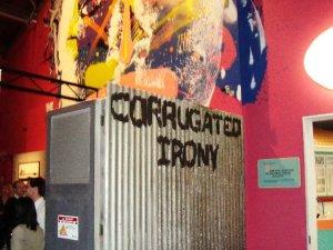 Corrugated irony