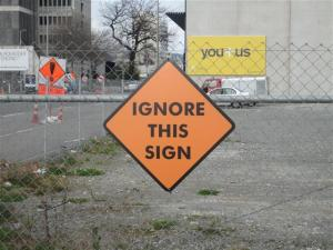 Ignore this sign (Small)